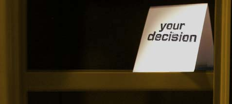 a picture with text that says 'your decision'